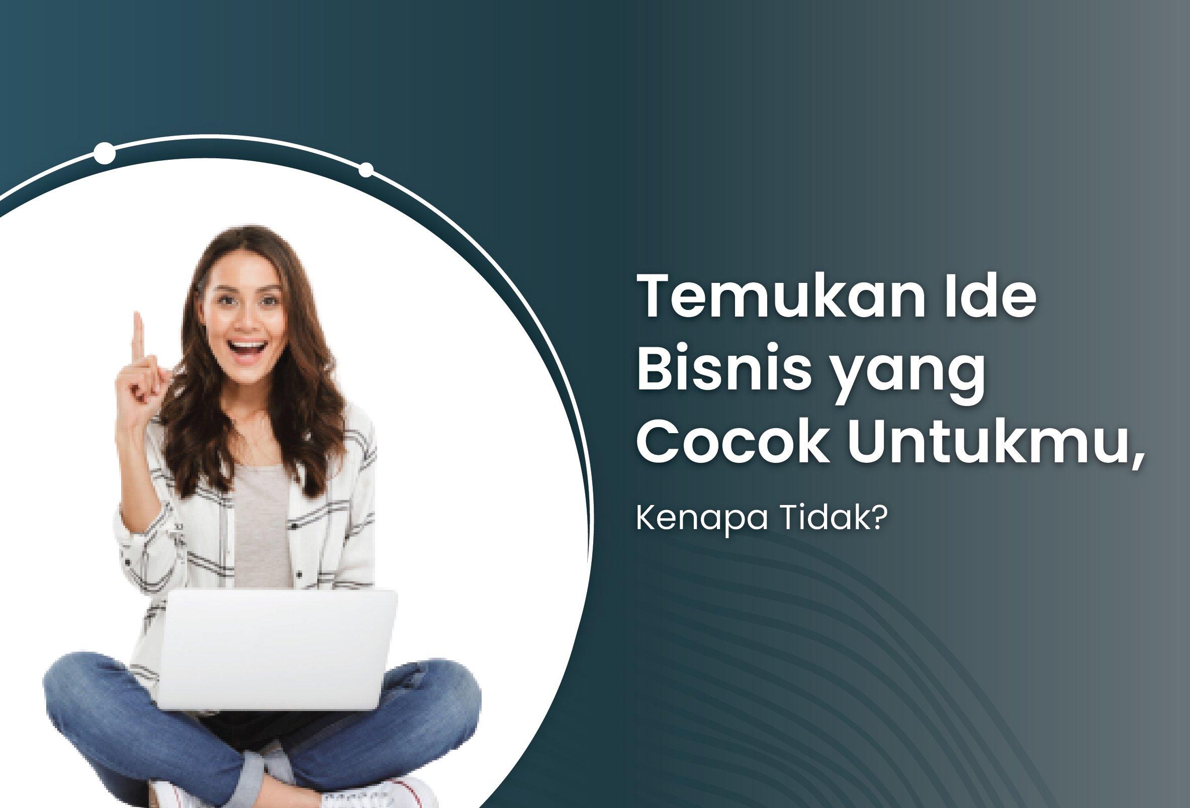 Temukan Ide Bisnis yang Cocok Untukmu-01.jpg